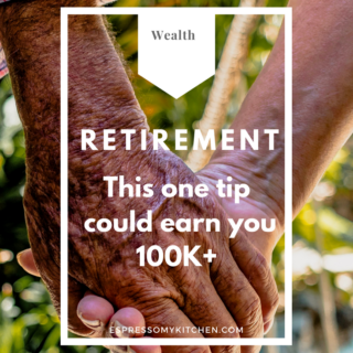Retirement - This One Tip could earn you 100k+