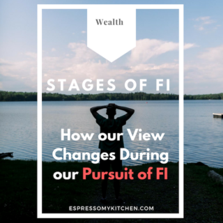 How our View Changes During our Pursuit of FI #financialfreedom #wealth