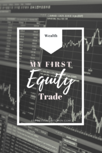 My First Equity Trade